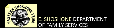 Eastern Shoshone Department of Family Services